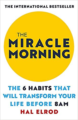 The Miracle Morning : une routine miraculeuse ?